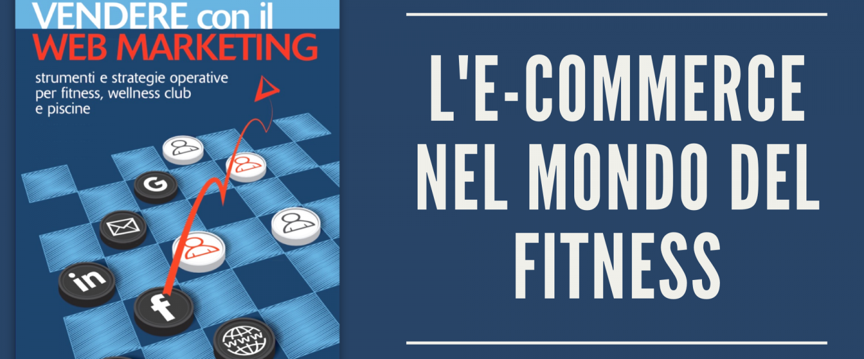 #NB8 - E-Commerce per il Fitness 2 - articolo